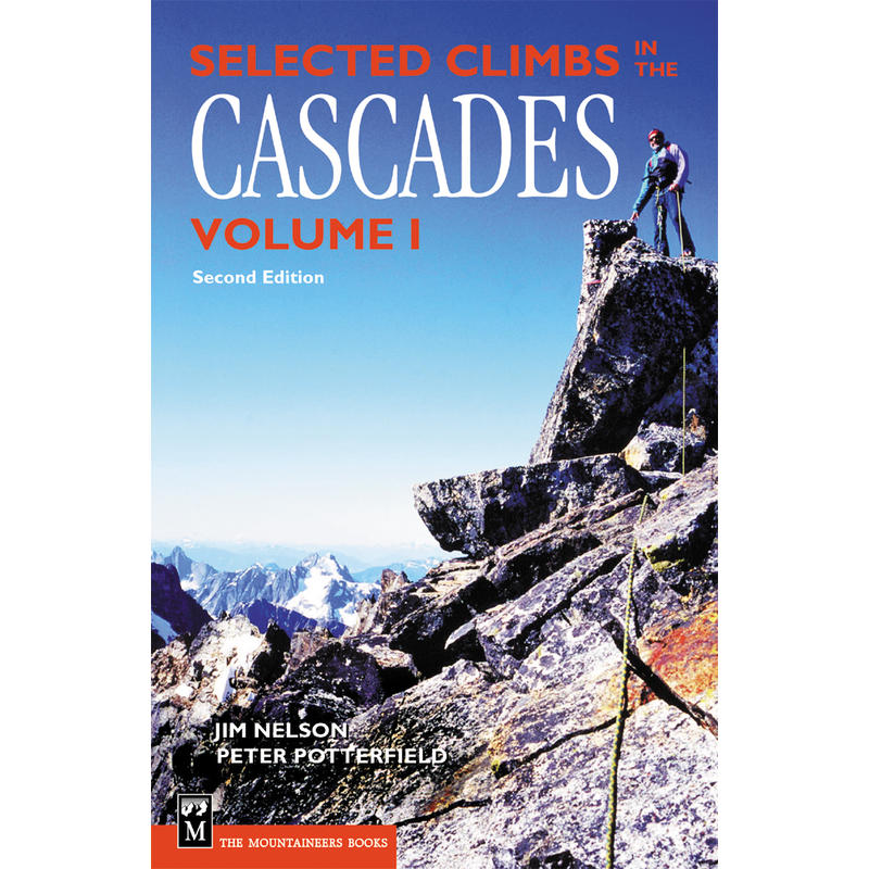 Selected Climbs in the Cascades Volume I