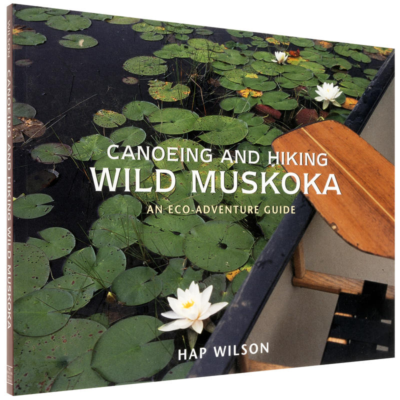 Canoeing and Hiking Wild Muskoka