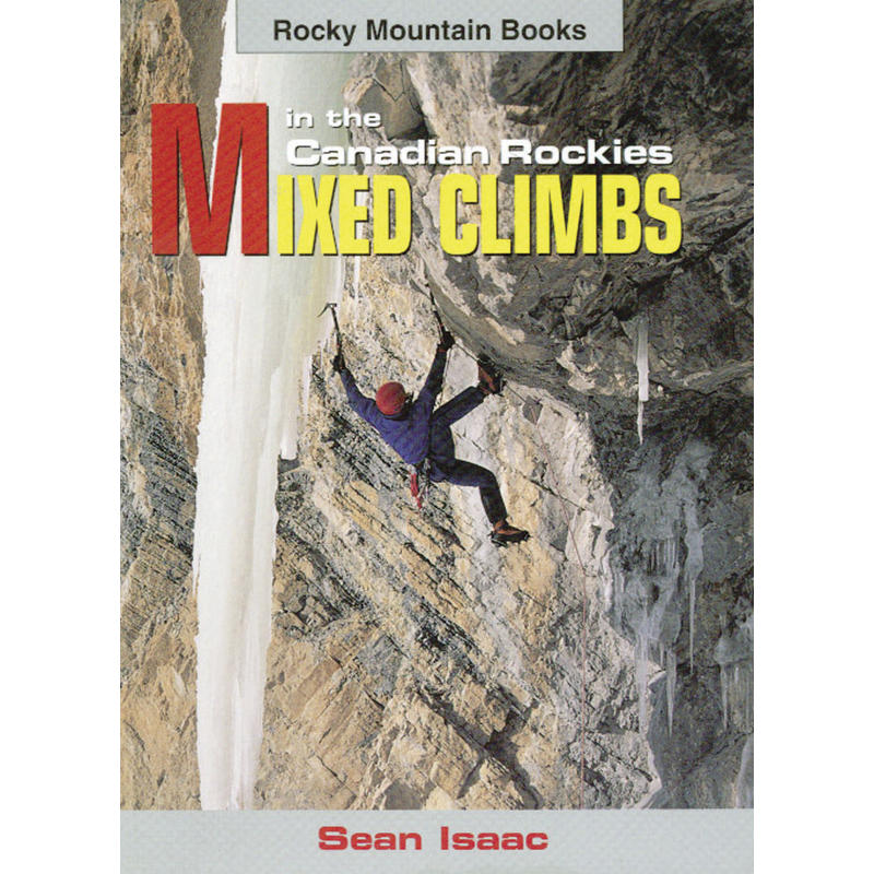 Mixed Climbs in the Canadian Rockies