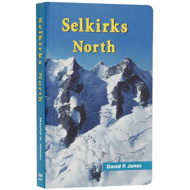Selkirks North Climbing Guide