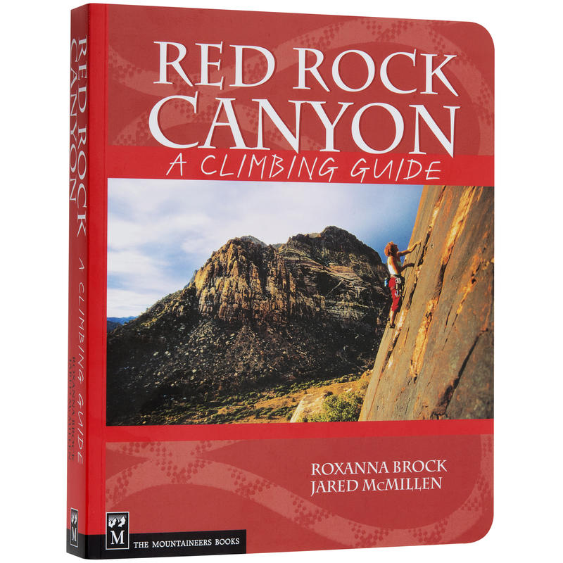 Red Rocks Canyon: A Climbing Guide