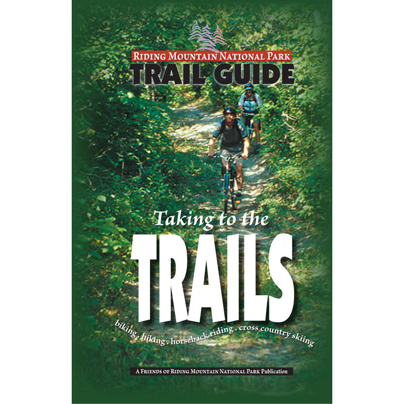 Riding Mountain National Park Trail Guide