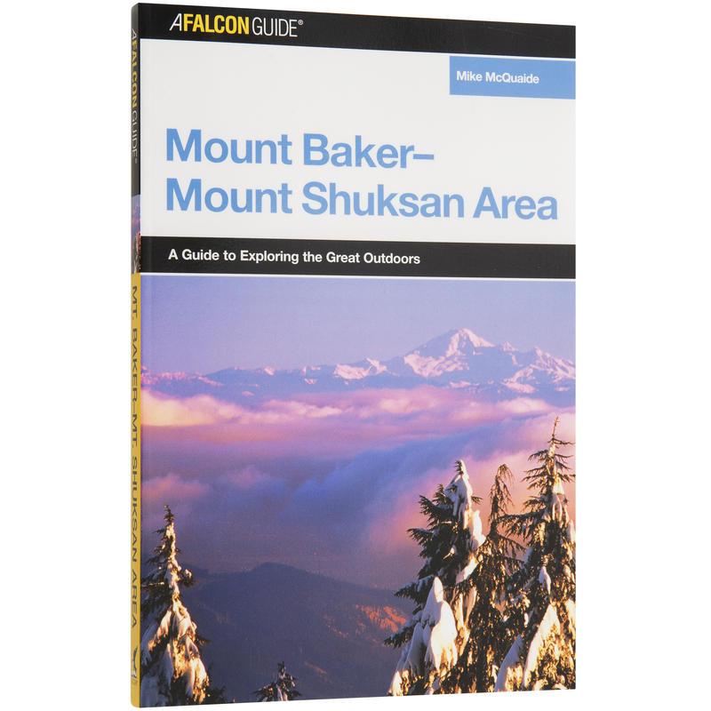 Mount Baker-Mount Shuksan Area Guide
