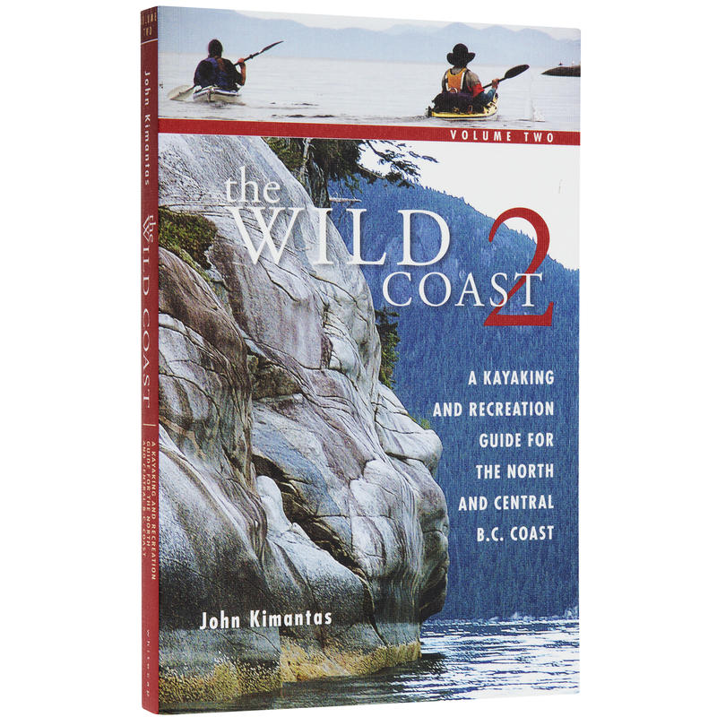 The Wild Coast Kayak& Hiking Guide Vol 2