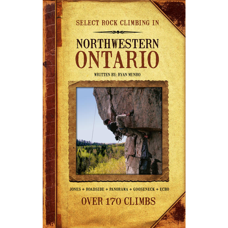 Select Rock Climbing In NW Ontario