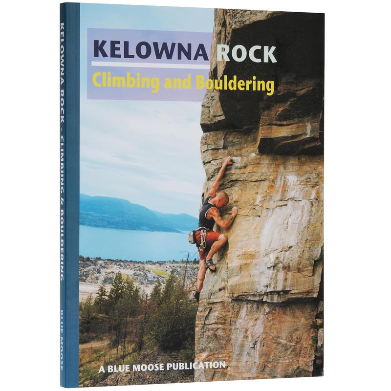 Kelowna Rock - Climbing and Bouldering