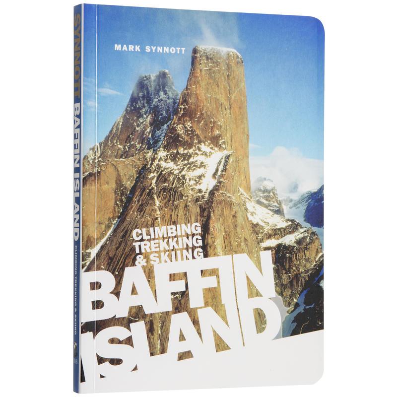 Climbing Trekking and Skiing Baffin Island