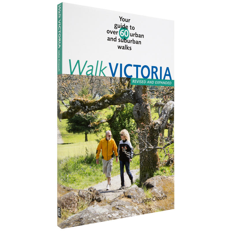 Walk Victoria Guide to over 60 Walks 2nd Edition