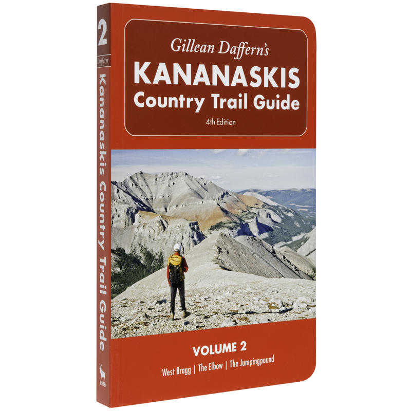 Kananaskis Country Trail Guide 4th Edition Vol 2