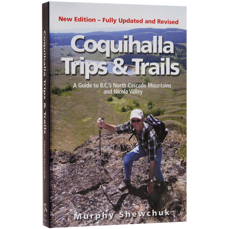 Coquihalla Trips and Trails Guide Book