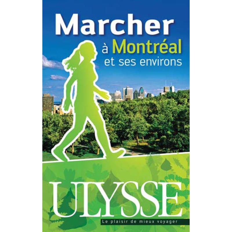 Marcher a Montreal et ses environs