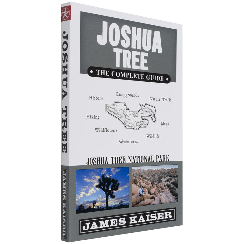 Joshua Tree: The Complete Guide 4th Edition