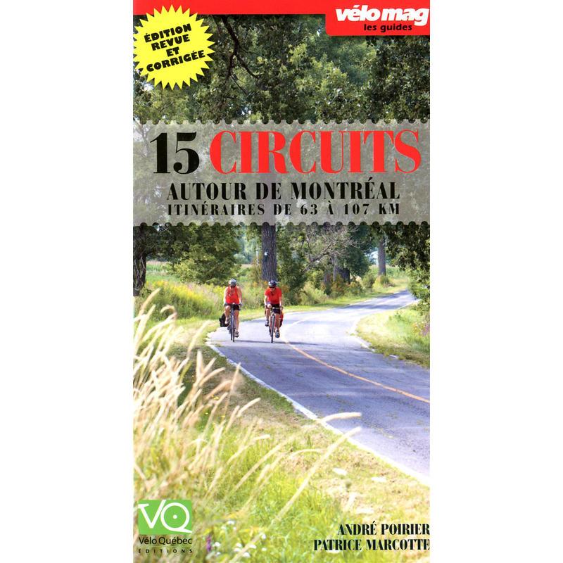 15 Circuits Autour de Montreal 2eme Edition