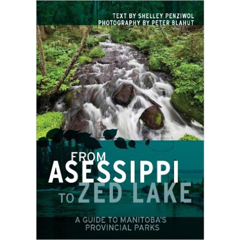 From Asessippi to Zed Lake Manitoba