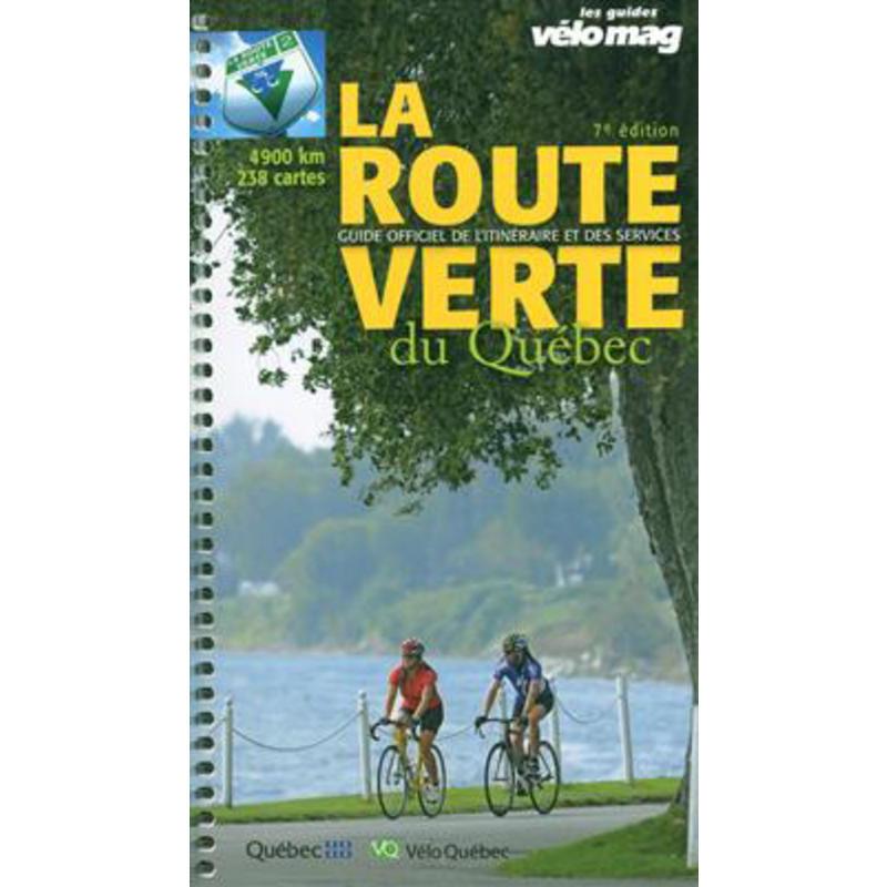 La Route verte du Québec 7e édition