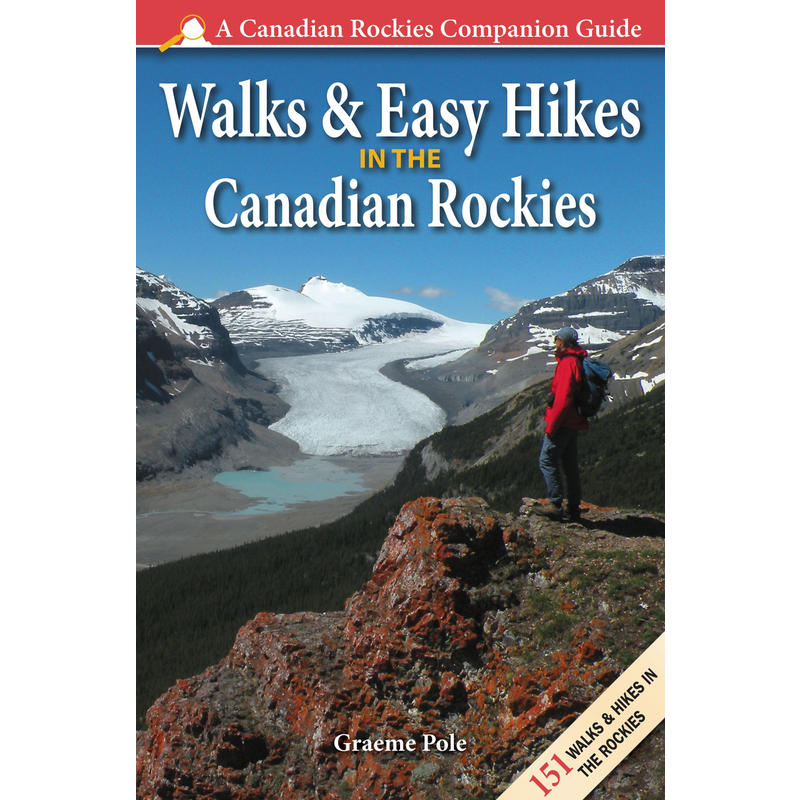Walks& Easy Hikes in the Canadian Rockies