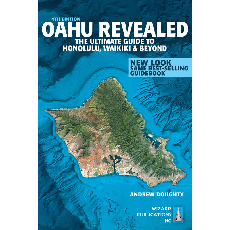 Oahu Revealed: The Ultimate Guidebook 4th Edition