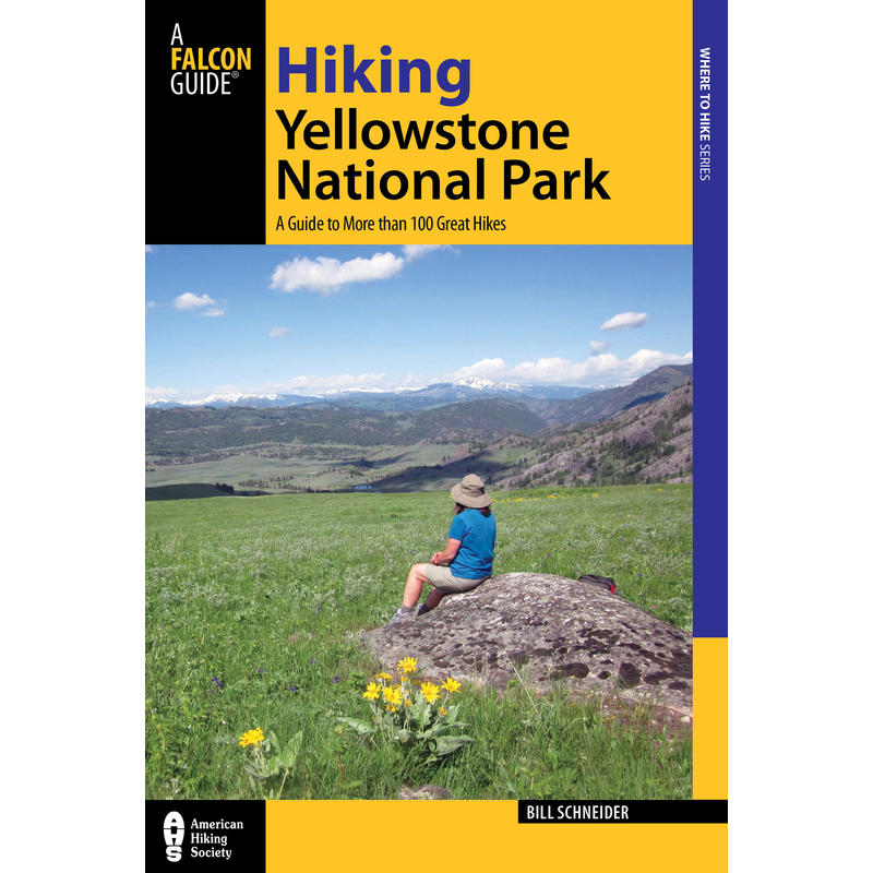 Hiking in Yellowstone Park 3rd Edition