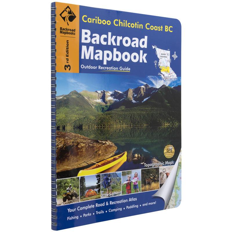 Mapbook: Cariboo/Chilcotin BC 3rd Edition