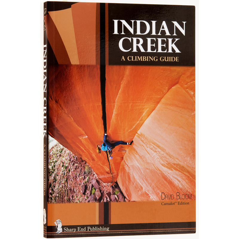 Indian Creek: A Climbing Guide