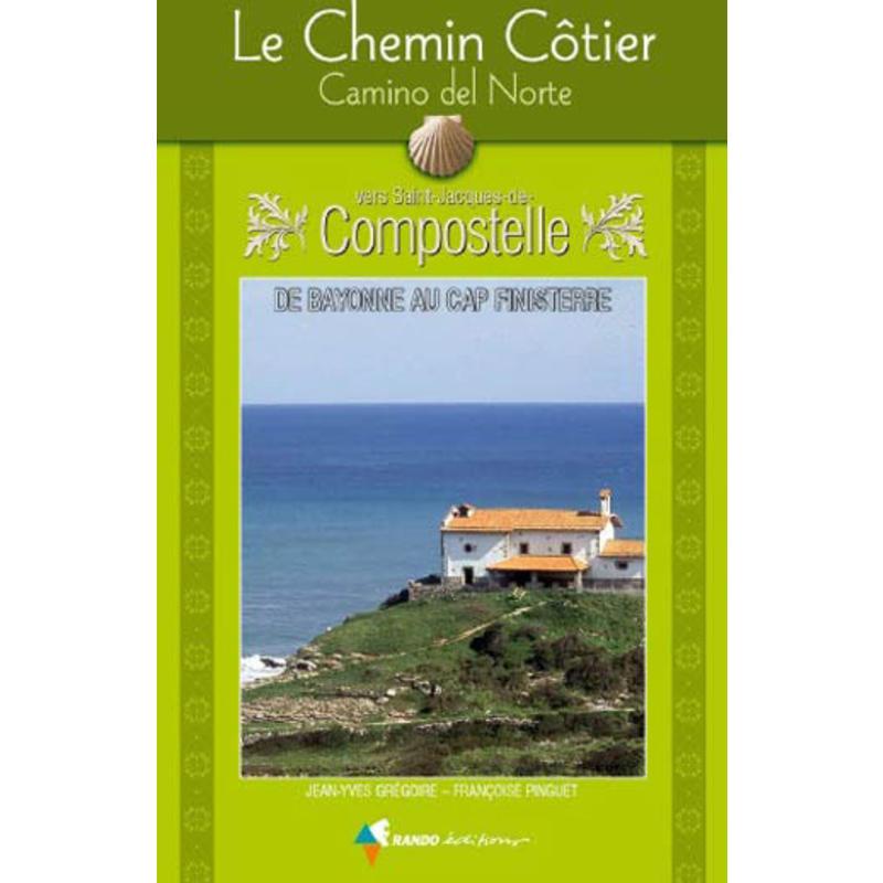 Chemin de Compostelle: Côtier, Camino Del Norte