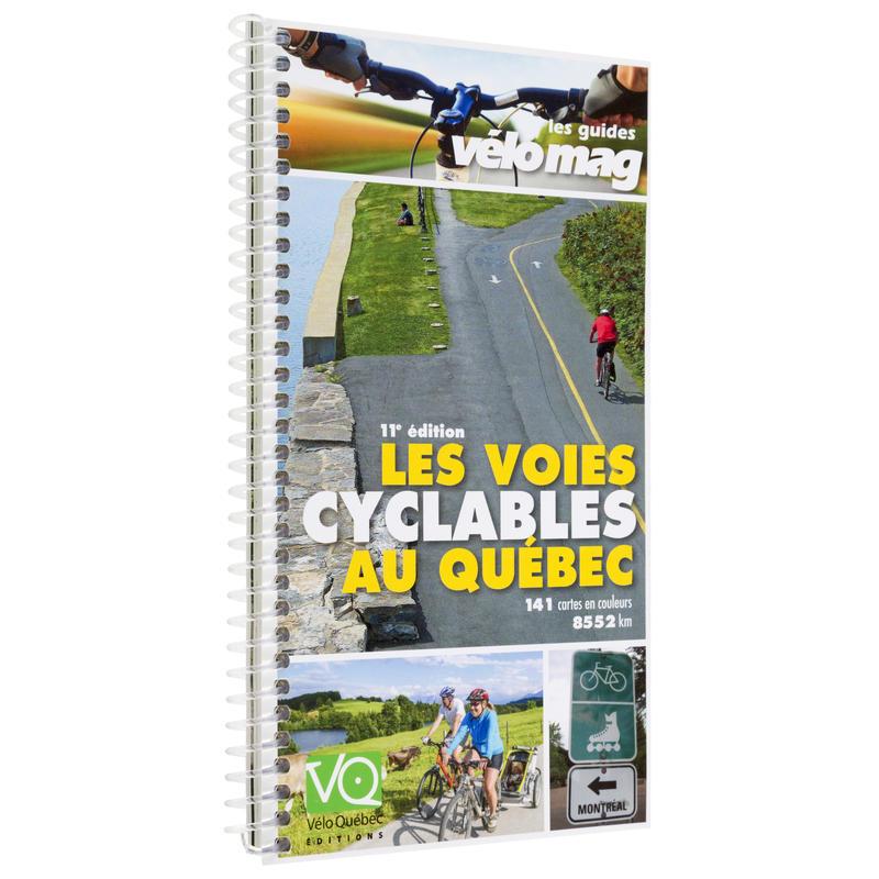 Les Voies Cyclables au Quebec 11eme Edition