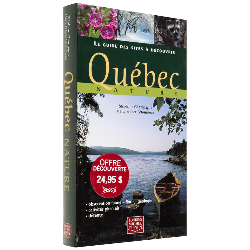 Le Guide Des Sites A Decouvrir Quebec Nature