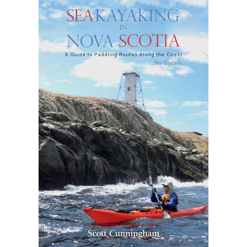 Sea Kayaking in Nova Scotia 3rd Edition