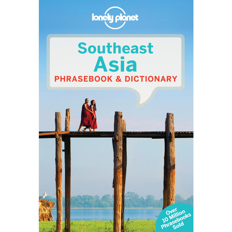Southeast Asia Phrasebook& Dictionary 3rd Edition