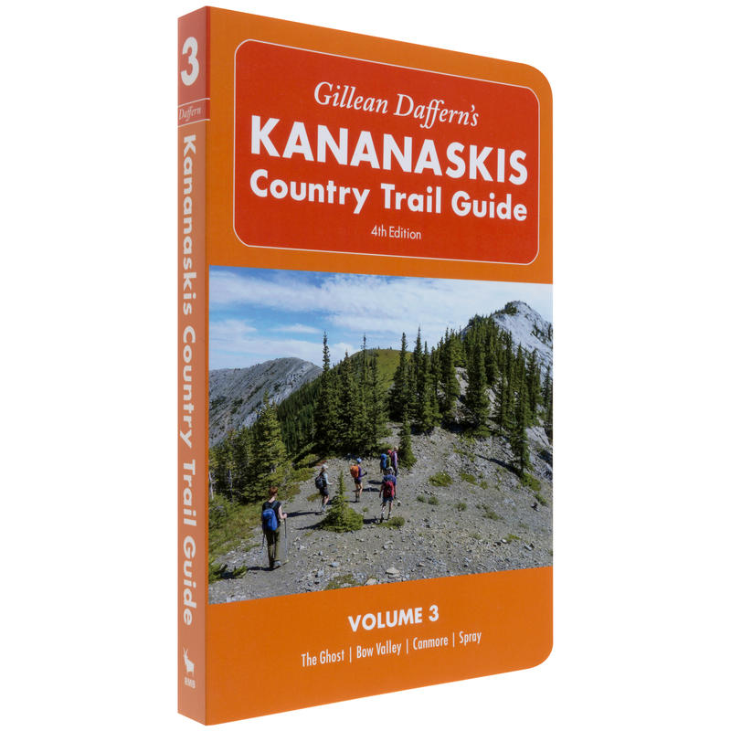 Kananaskis Country Trail Guide 4th Edition Vol 3
