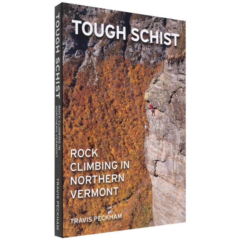 Tough Schist - Rock Climbing in Northern Vermont