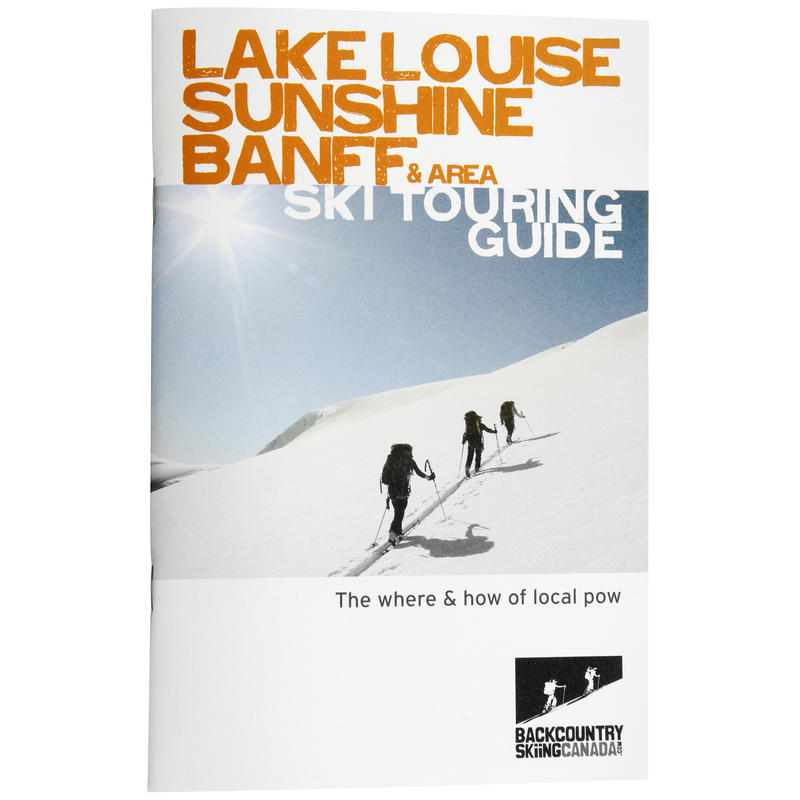 LakeLouise/Sunshine/Banff& Area Ski Touring Guide
