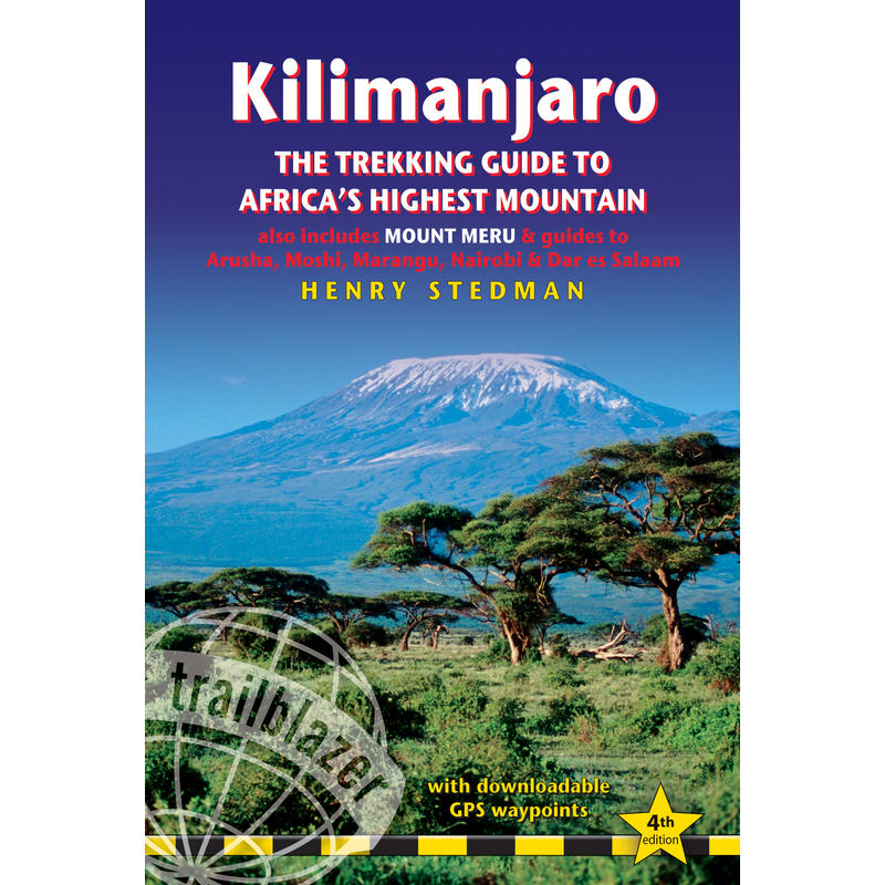 Kilimanjaro Trekking Guide 4th Edition