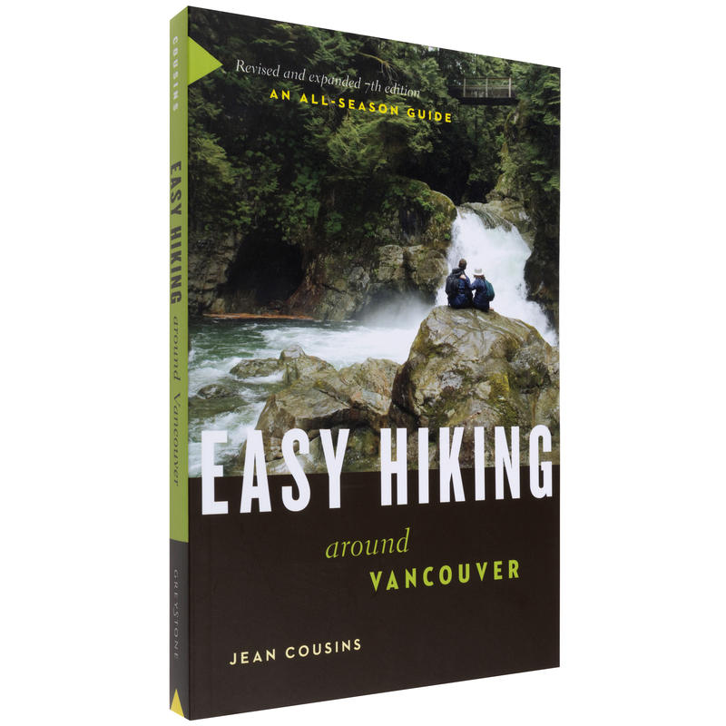 Easy Hiking Around Vancouver 7th Edition