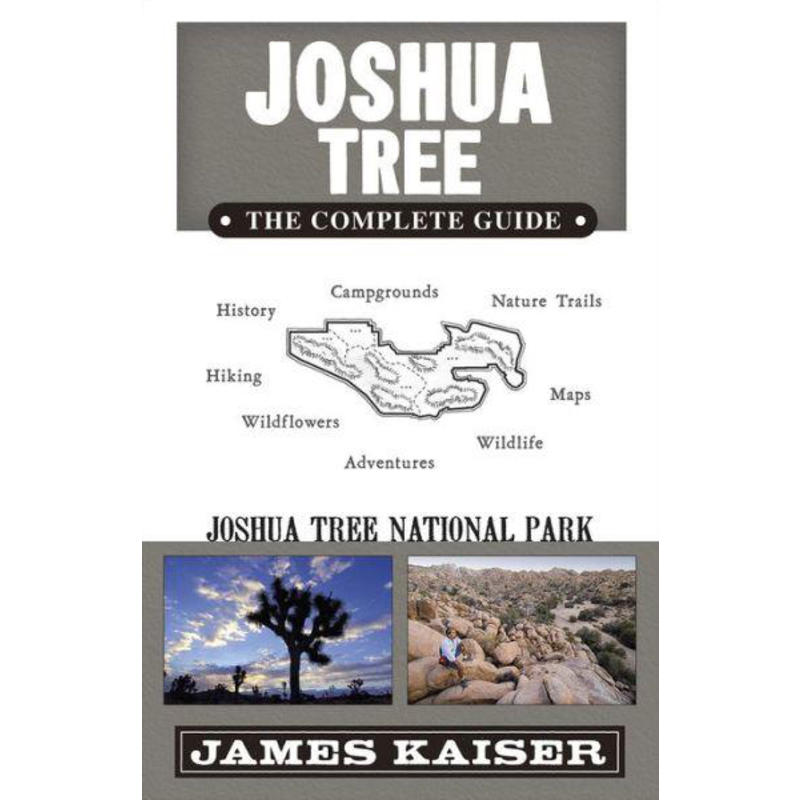 Joshua Tree: The Complete Guide 5th Edition