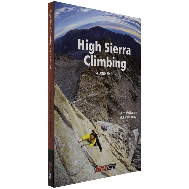 High Sierra Climbing 2nd Edition