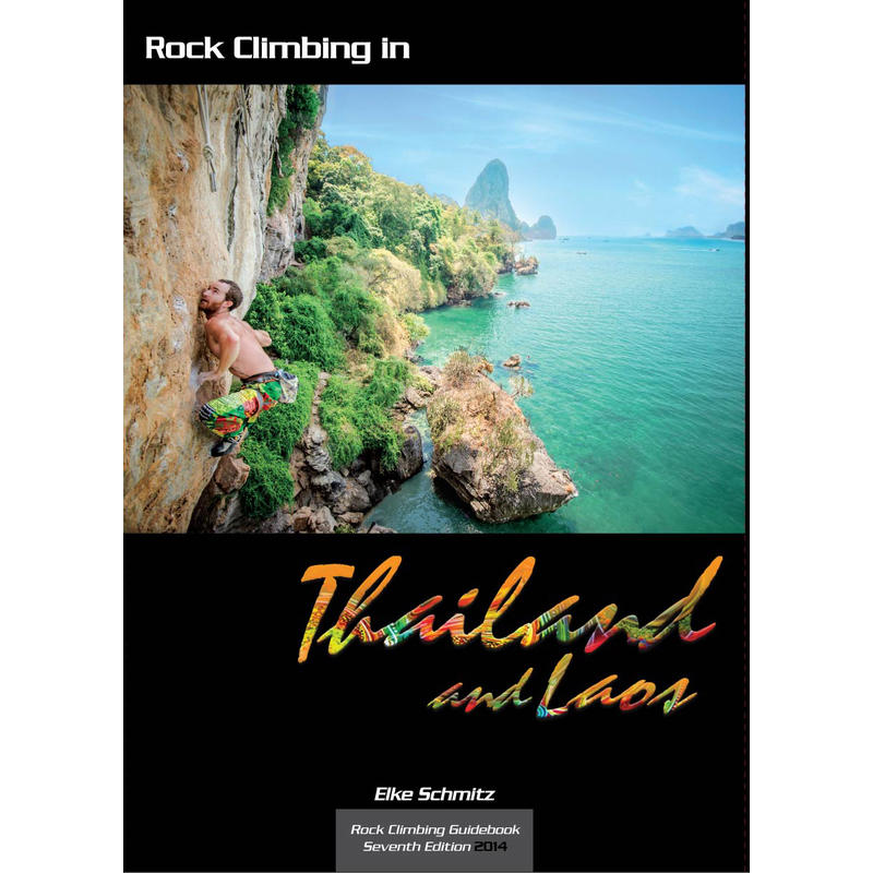 Rock Climbing Guidebook to Thailand and Laos 7th