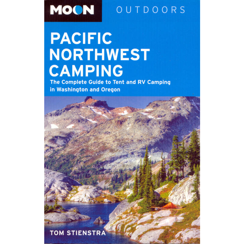 Pacific Northwest Camping Guide 11th Edition