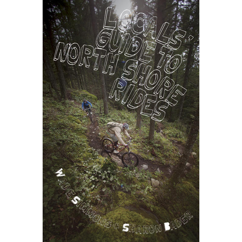 Locals Guide North Shore Rides 2nd Edition