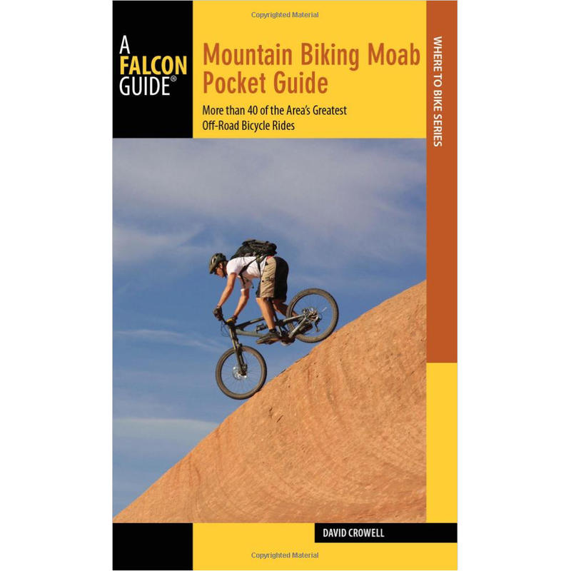 Mountain Biking Moab 3e édition