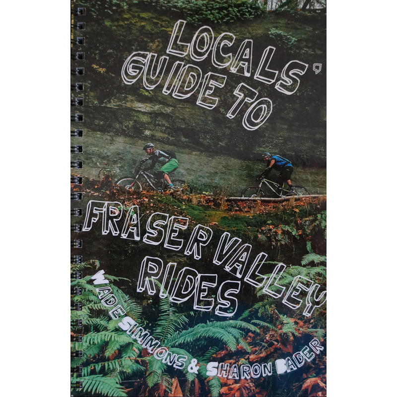 Locals Guide to Fraser Valley Rides