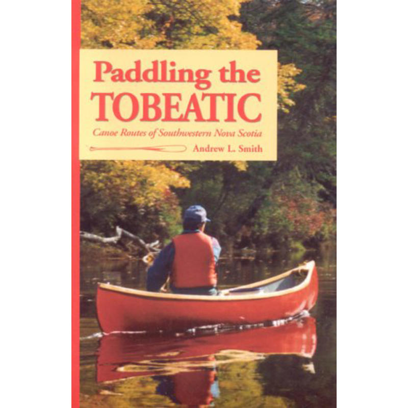 Paddling the Tobeatic