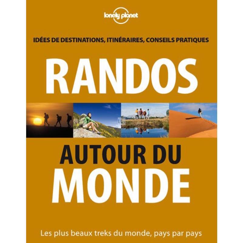 Randos Autour Du Monde 2nd Edition
