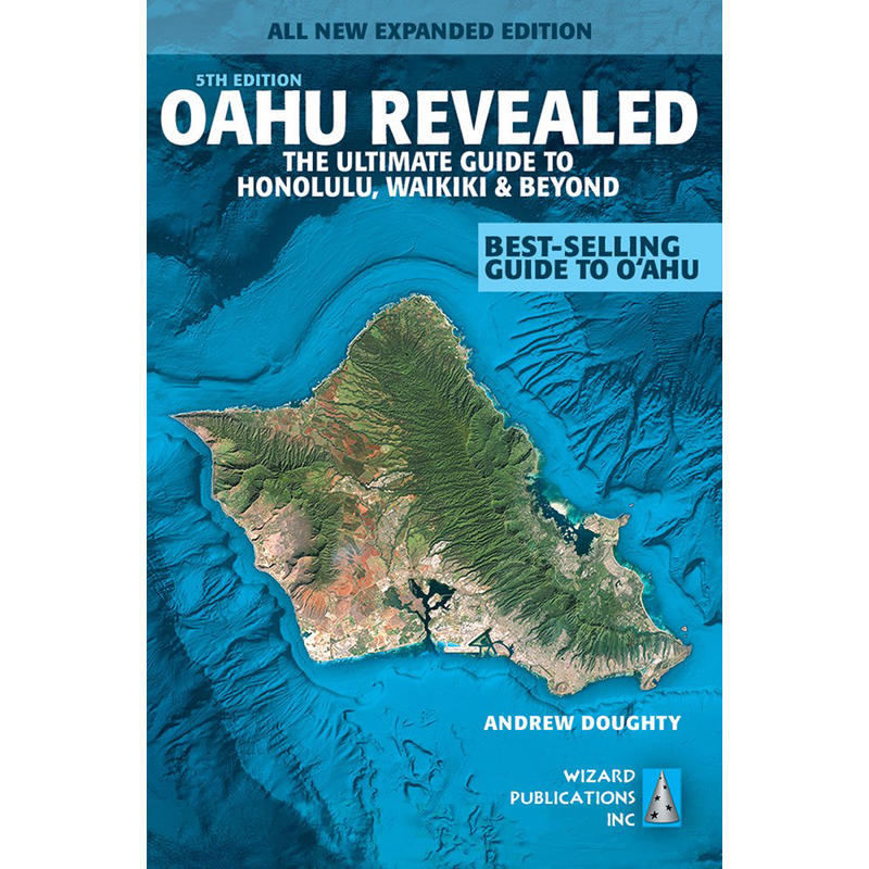 Oahu Revealed: The Ultimate Guidebook 5e édition