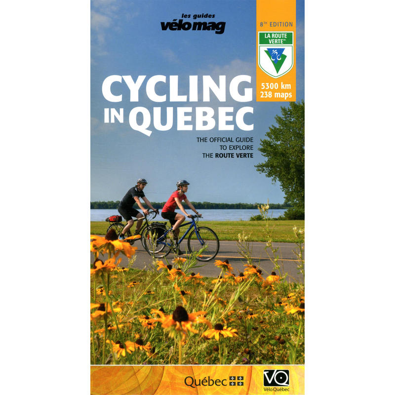 Cycling in Quebec 8e Edition