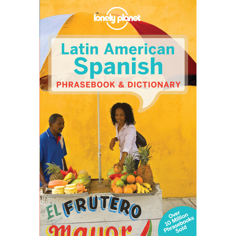 Latin American Spanish Phrasebook 7th Edition