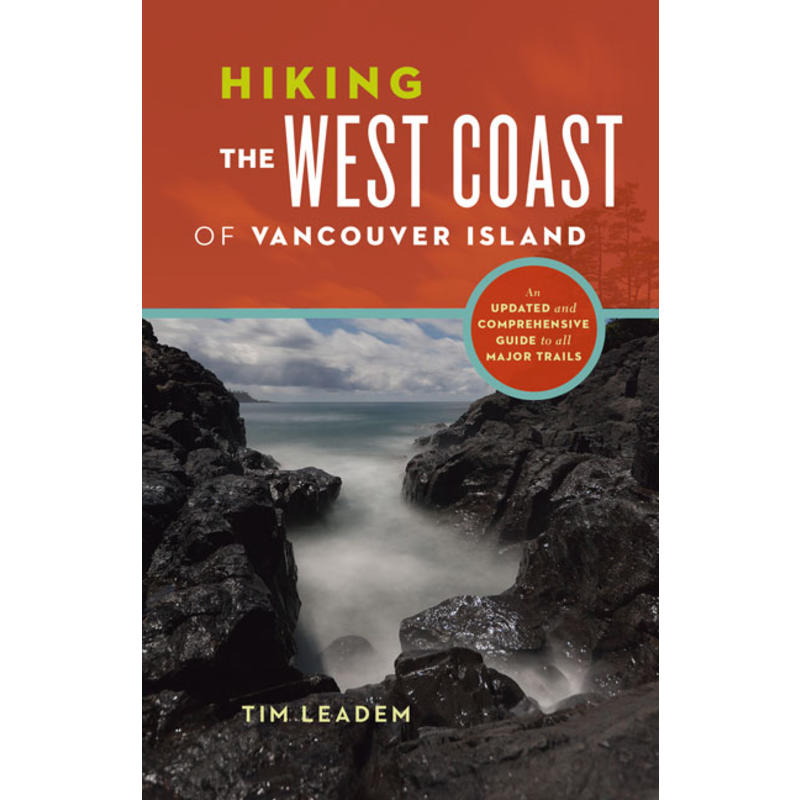Hiking the West Coast of Vancouver Island: Updated