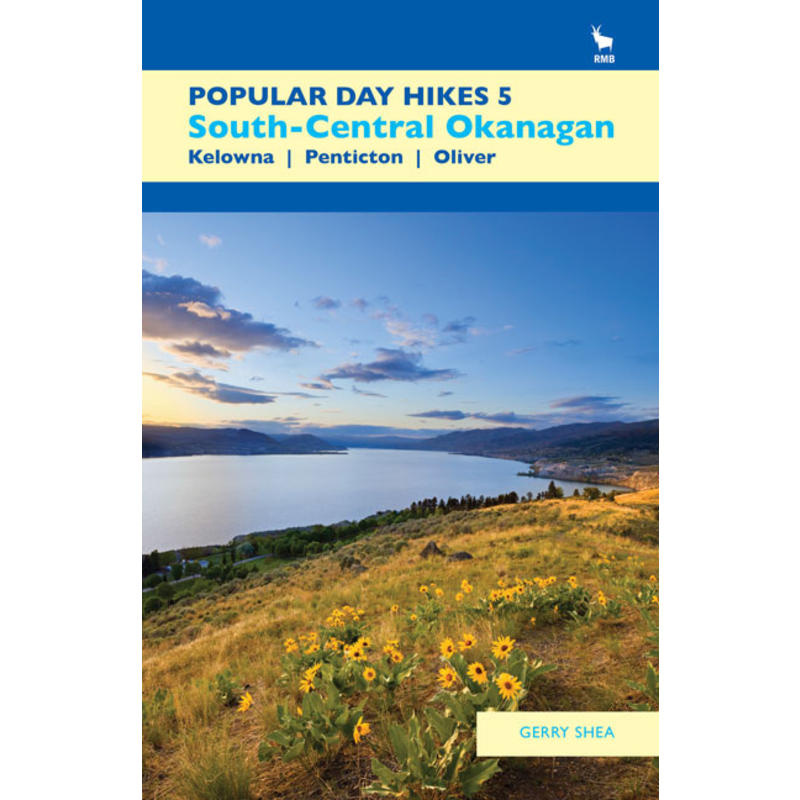 Popular Day Hikes 5: South-Central Okanagan