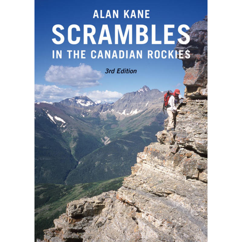 Scrambles In The Canadian Rockies 3e édition