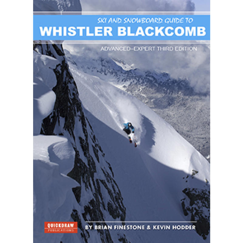 Ski&Snwbrd Gde to Whistler Blackcomb Adv/Exp 3rdEd